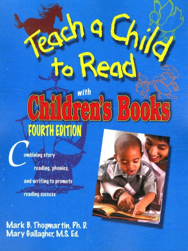 Teach a Child to Read with Children's Books by Thogmartin and Gallagher