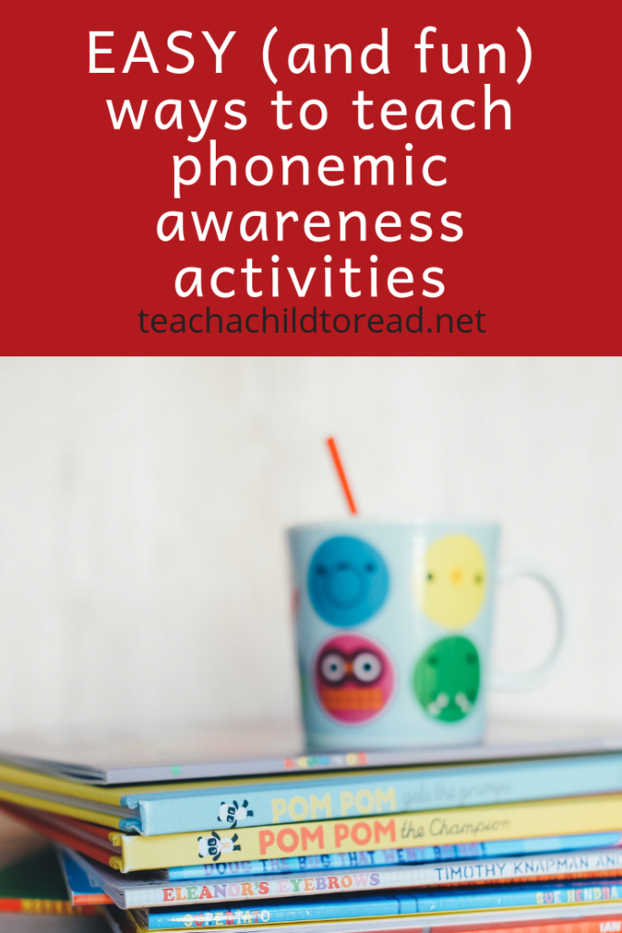 easy and fun ways to teach phonemic awareness activities